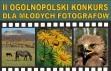 II ogólnopolski konkurs dla młodych fotografów